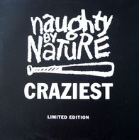 Naughty By Nature - Craziest