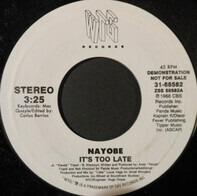 Nayobe - It's Too Late