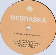 Nebraska - A Weekend On My Own E.P.