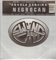 Negrocan - Aquela Esquina (The Remixes)