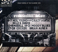 Neil Young & Crazy Horse - Live at the Fillmore East