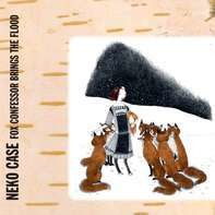 Neko Case - Fox Confessor Brings The