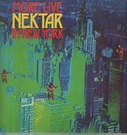 Nektar - More Live In New York