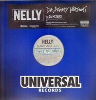 Nelly - Da Derrty Versions (The Reinvention)