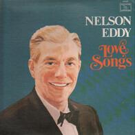 Nelson Eddy , Gale Sherwood - Love Songs