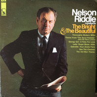 Nelson Riddle - Conducts The Bright & The Beautiful