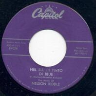 Nelson Riddle - Nel Blu Di Pinto Di Blue / Walkin'