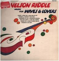 Nelson Riddle - Music For Wives & Lovers