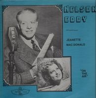 Nelson Eddy, Jeanette Mac Donald - On The Air