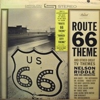 Nelson Riddle And His Orchestra - Route 66 And Other T.V. Themes