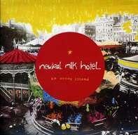 Neutral Milk Hotel - On Avery Island (2011)
