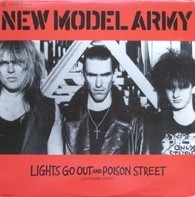 New Model Army - Lights Go Out And Poison Street (Extended Mixes)