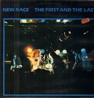 New Race - The First And The Last