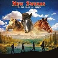 New Swears - And The Magic Of Horses (vinyl)