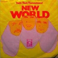 New World - tom-tom turnaround / lay me down