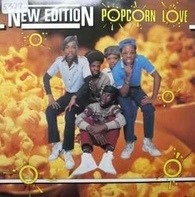 New Edition - Popcorn Love