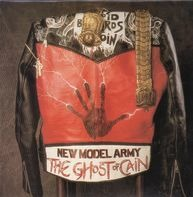 New Model Army - The Ghost of Cain
