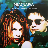 Niagara - La Vie Est Peut-Être Belle
