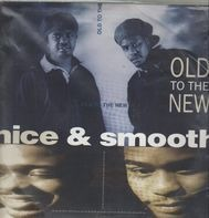 Nice & Smooth - Old To The New / Blunts