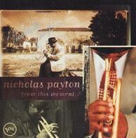 Nicholas Payton - From This Moment...