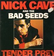 Nick Cave & The Bad Seeds - Tender Prey