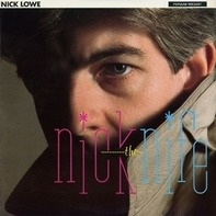 Nick Lowe - Nick the Knife