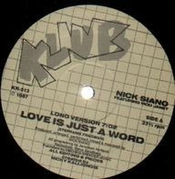 Nick Siano, Nicky Siano - Love Is Just A Word