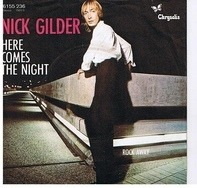 Nick Gilder - Here Comes The Night