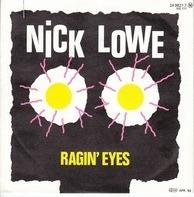 Nick Lowe - Ragin' Eyes