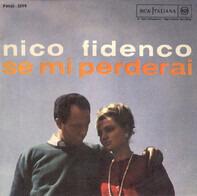 Nico Fidenco - Se Mi Perderai