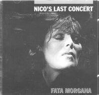 Nico - Nico's Last Concert 'Fata Morgana'