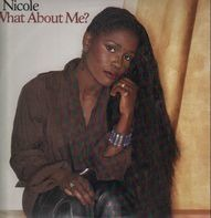 Nicole - What About Me?