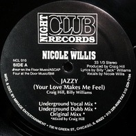 Nicole Willis - Jazzy (Your Love Makes Me Feel)