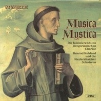 Niederaltaicher Scholaren , Konrad Ruhland - Musica Mystica