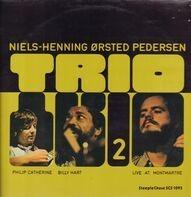 Niels-Henning Ørsted Pedersen Trio - Trio 2