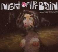 Night Of The Brain - Wear This World Out