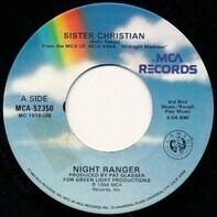 Night Ranger - Sister Christian / Chippin' Away