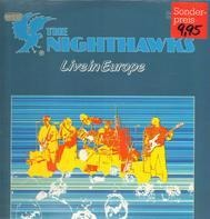 NIGHTHAWKS - Live in Europe