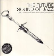 Nightmares On Wax, The Gentle People a.o. - The Future Sound Of Jazz Vol. II