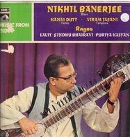 Nikhil Banerjee - Music From India Series 6: Raga Lalit     Raga Sindhu Bhairavi     Raga Puriya Kalyan