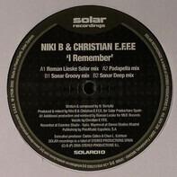 Niki B & Christian E.F.F.E. - I Remember