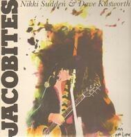 Nikki Sudden & Dave Kusworth , The Jacobites - Kiss of Life