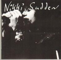 Nikki Sudden - Seven Lives Later