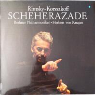 Nikolai Rimsky-Korsakov / Berliner Philharmoniker , Herbert von Karajan - Scheherazade