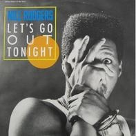 Nile Rodgers - Let's Go Out Tonight