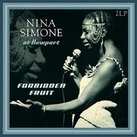 Nina Simone - At Newport/Forbidden Fruit