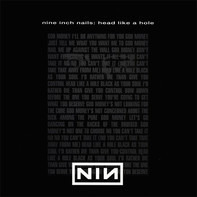 Nine Inch Nails - Head Like A Hole