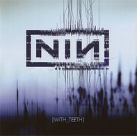 Nine Inch Nails - With Teeth (Limited Tour Edition)