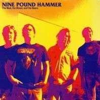 Nine Pound Hammer - The Mud, The Blood And The Beer