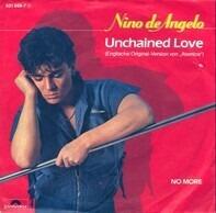 Nino De Angelo - Unchained Love / No More